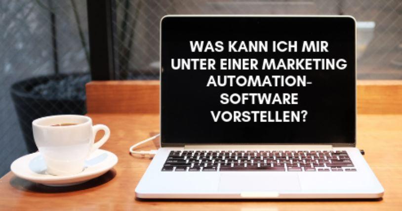 """Kostenlose Online-Demo """"Marketing Automation-Software"""" Bild Was kann ich mir unter einer Marketing Automation Software vorstellen"""