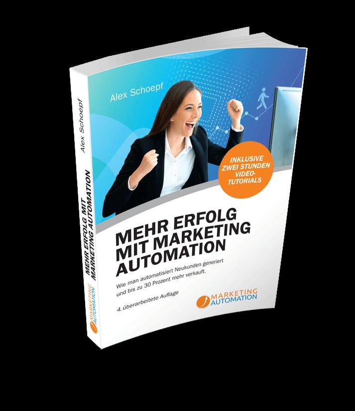Was bringt die Digitalisierungin Marketing und Verkauf? Mehr Erfolg mit Marketing Automation Buch 3D