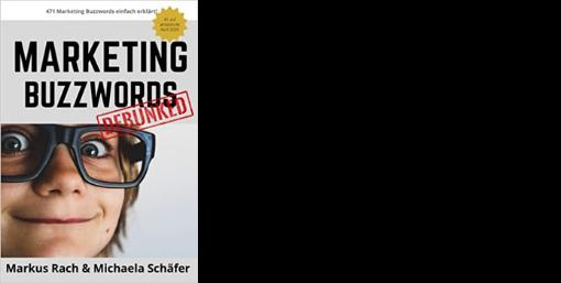 Marketing Buzzwords Markus Rach und Michaela Schaefer