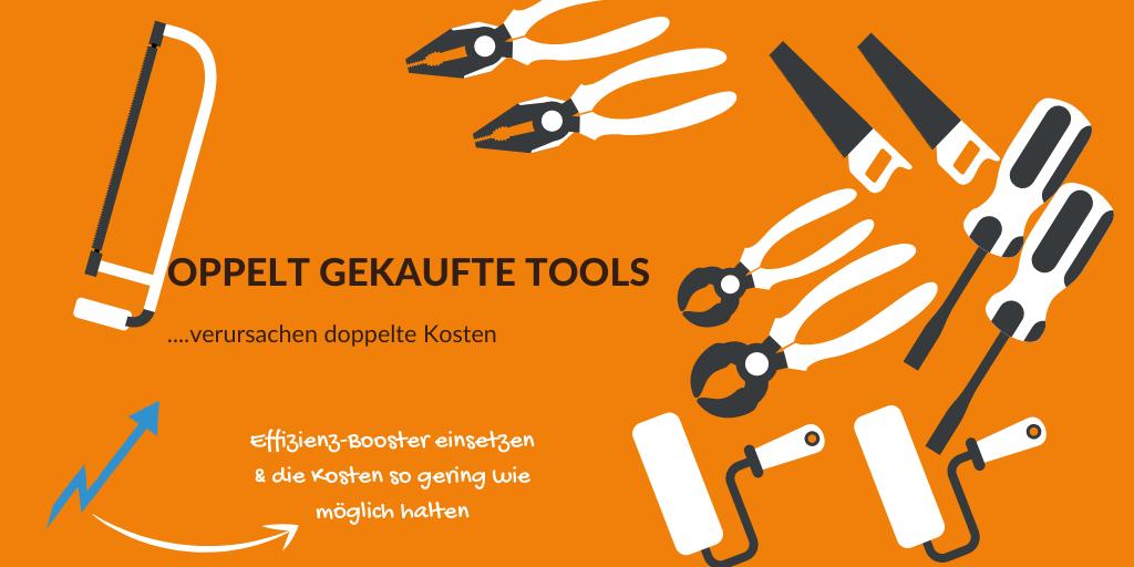 Doppelt gekaufte Tools verursachen doppelte Kosten